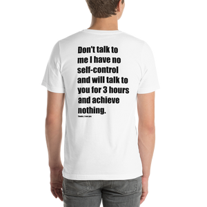 Don't Talk to Me Short-Sleeve Unisex T-Shirt