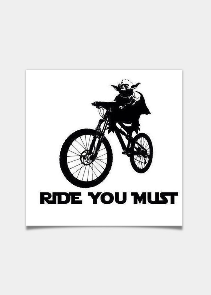 Ride you must