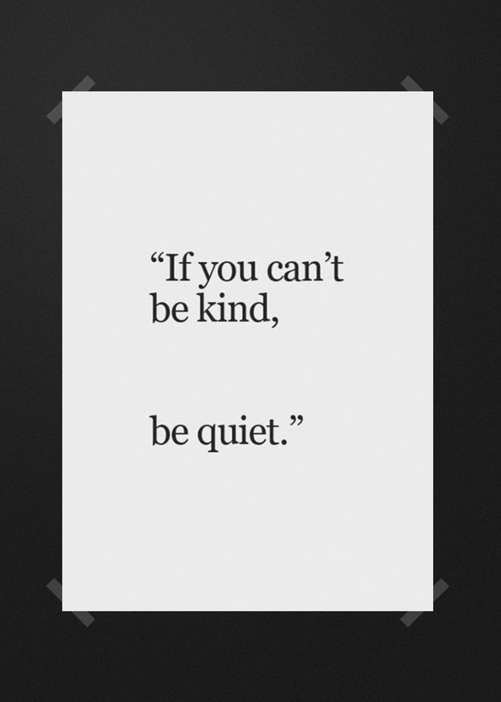 If you can be kind