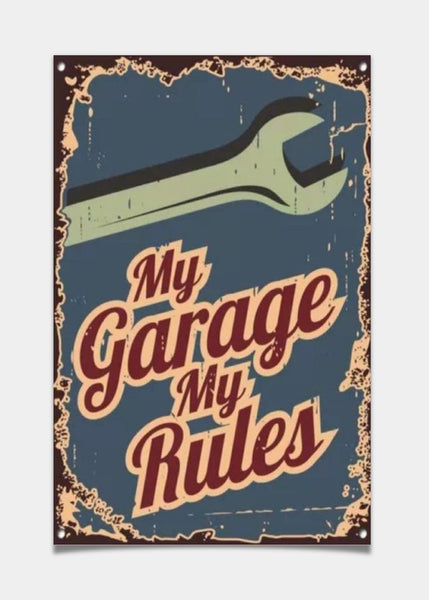 My garage my roules