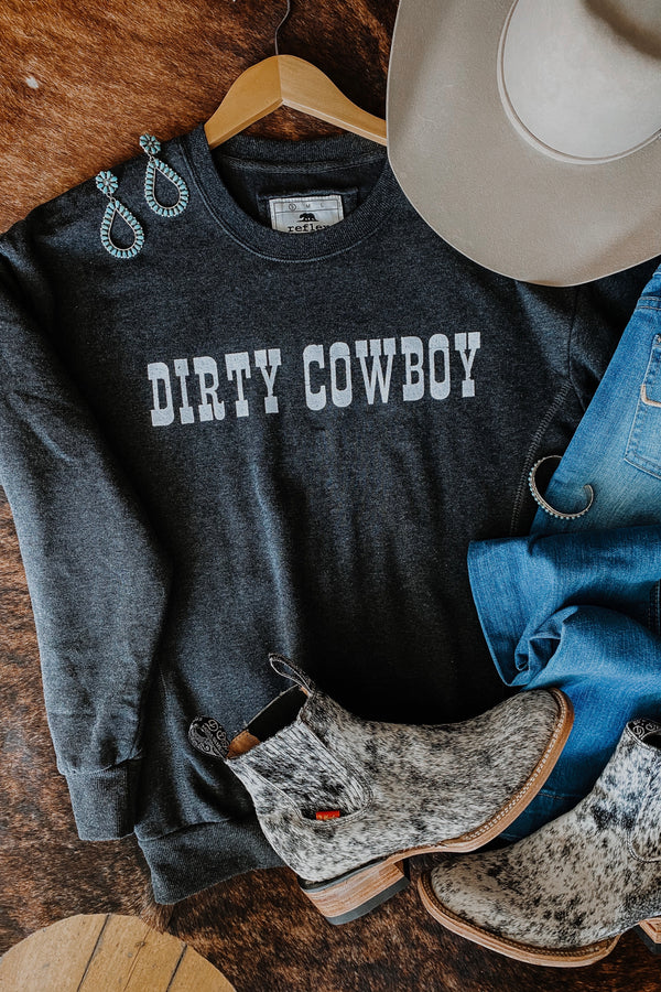 Dirty Cowboy Sweatshirt