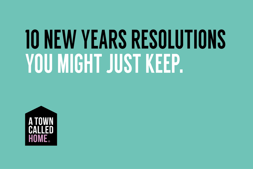 10 New Year's Resolutions you might just keep