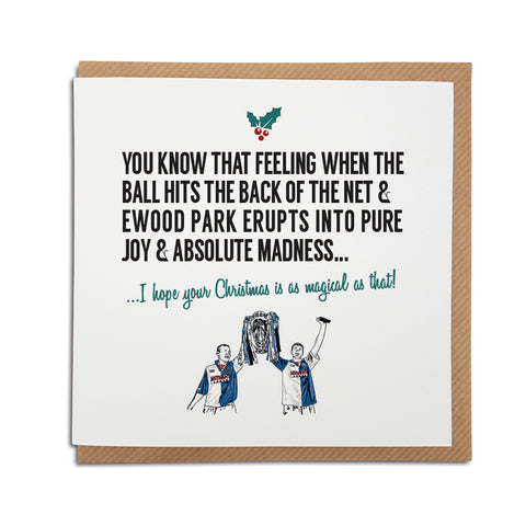 A handmade Blackburn Rovers Football Club Christmas Card. A unique card, perfect for any blue & whites supporters.  Greetings card is printed on high quality card stock.   Card reads: You know that feeling when the ball hits the back of the net & Ewood Park erupts into pure joy & utter madness... I hope your Christmas is as magical as that! (Featuring an illustration of club legends Alan Shearer & Chris Sutton lifting the premier league trophy in 1995).