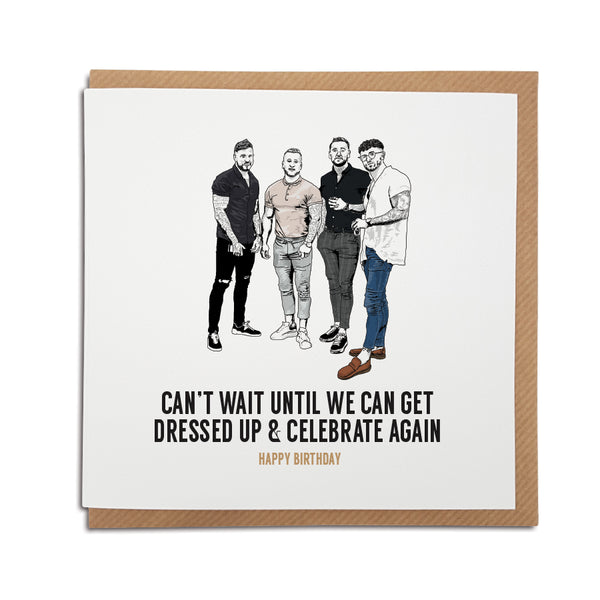 four lads going out dressed up funny meme viral tim tok sea shanty birthday card