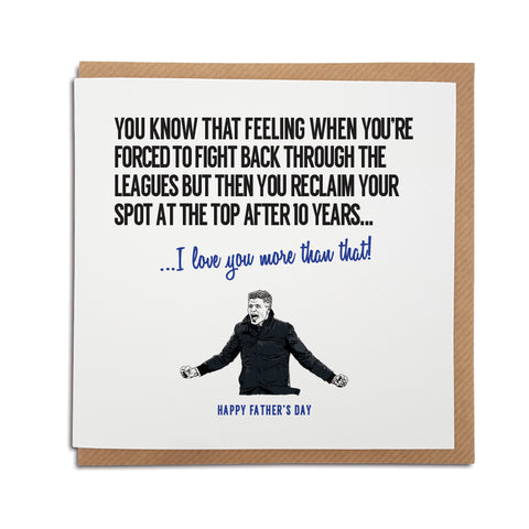 A unique, handmade Glasgow Rangers Football Club Father's Day Card celebrating the 2020/2021 season. Featuring hand drawn illustration of Steven Gerrard.  A perfect greetings card for any Gers / Rangers supporter for all occasions.  Card reads: You know that feeling when you're forced to fight back through the leagues but then you reclaim your spot at the top after 10 years...  I love you more than that!
