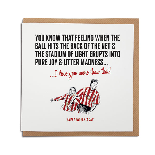 Sunderland Association Football Club Father's Day Card. A unique handmade card, perfect for any Black Cats supporter. Featuring an illustration of club legends Kevin Philips & Niall Quinn.