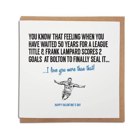 Chelsea Football Club Valentine's Day Card. A unique handmade card, perfect for any Chelsea supporter. Featuring an illustration of Frank Lampard.