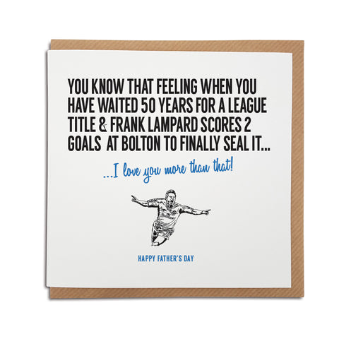 Chelsea Football Club Father's Day Card. A unique handmade card, perfect for any Chelsea supporter. Featuring an illustration of Frank Lampard.