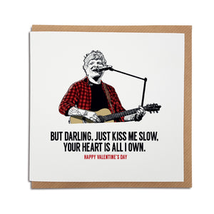 Ed Sheeran Valentine's Day Card. A unique card, featuring lyrics from popular song 'Perfect. The perfect match for an Ed Sheeran fan.