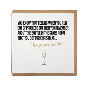 Funny  birthday, anniversary, greetings card for Prosecco lovers