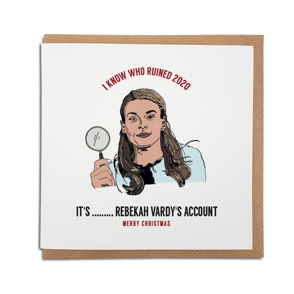 colleen rooney wagatha christie card which reads: i know who ruined 2020 it's rebekah vardy's account