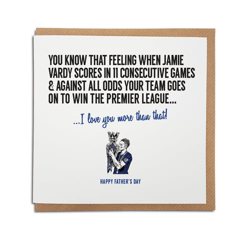 Leicester football club Father's Day card for Foxes fans featuring illustration of Jamie Vardy