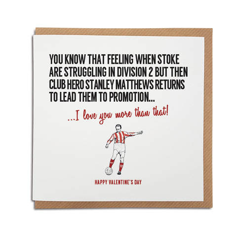 Stoke Football Club Valentine's Day Card. A unique handmade card, perfect for any Potters supporter