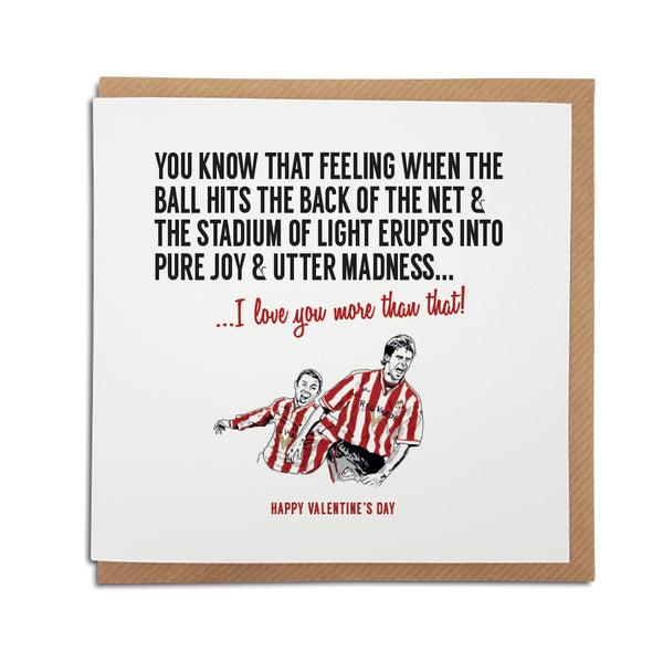 Sunderland Association Football Club Valentine's Day Card. A unique handmade card, perfect for any Black Cats supporter. Featuring an illustration of club legends Kevin Philips & Niall Quinn.