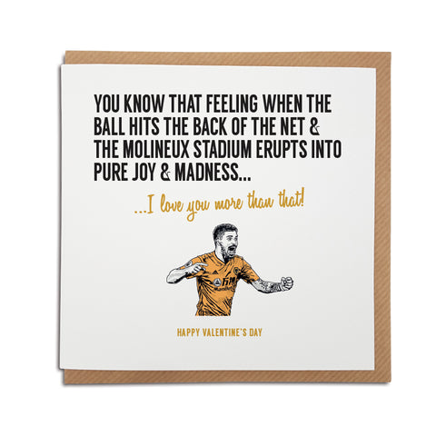 Wolverhampton Wonderers Football Club Valentine's Day Card. A unique handmade card, perfect for any Wolves supporter