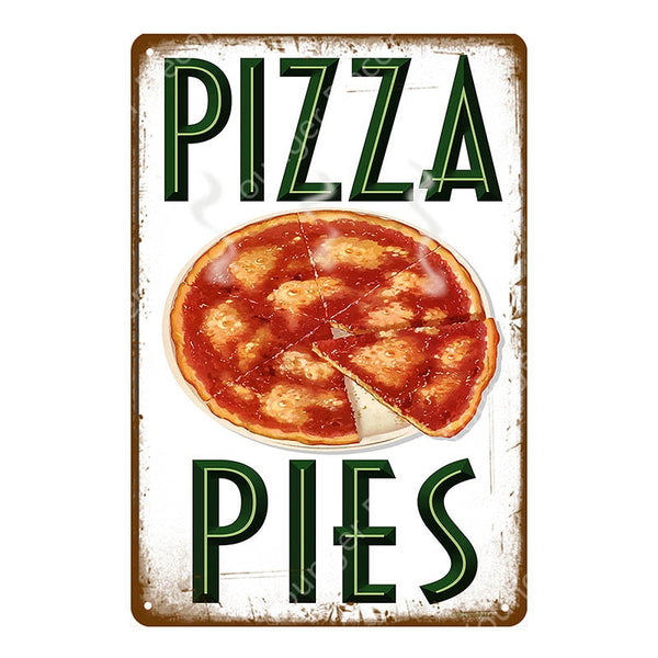 Italian Good Food Pizza Pies Metal Signs Wall Decoration Vintage Metal Poster Home Kitchen Decor Painting Plaques YJ145