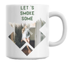 Let's Smoke Some Forest Babe Mug