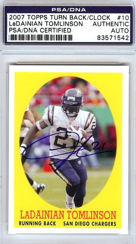 LaDainian Tomlinson Autographed 2007 Topps Turn Back The Clock Card #10 San Diego Chargers PSA/DNA