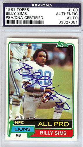 Billy Sims Autographed 1981 Topps Rookie Card #100 Detroit Lions PSA/DNA