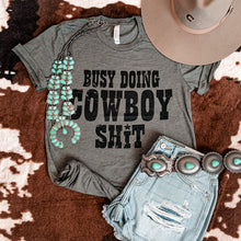 Busy Doing Cowboy Shit Tee (Olive)