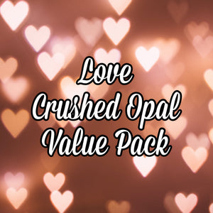 Love Crushed Opal Value Pack - 6 Grams Total
