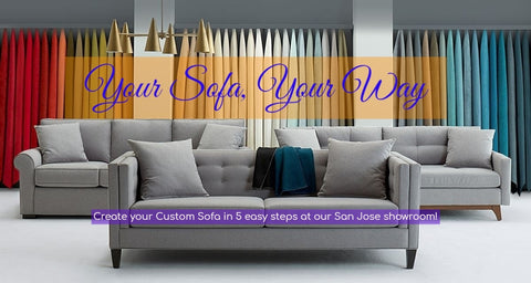 Visit Our San Jose Showroom to Create Your Custom Sofa in 5 Easy Steps!