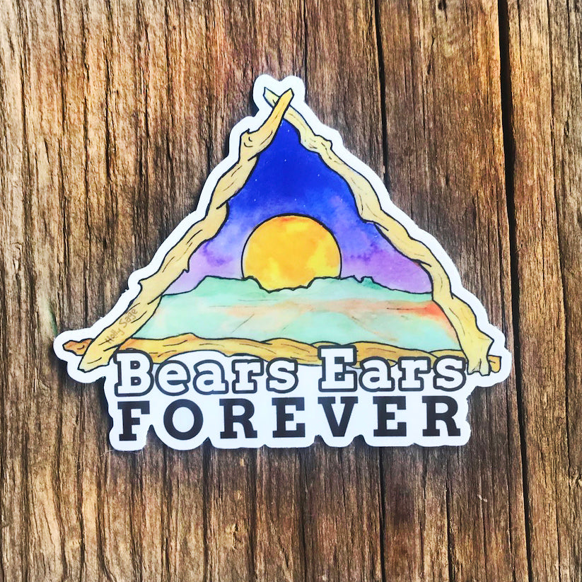 Bears Ears sticker with the words Bears Ears Forever