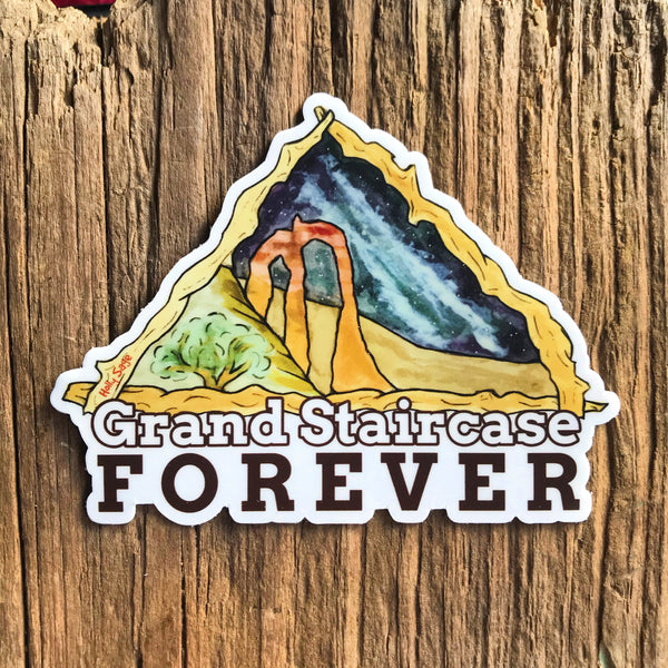 Grand Staircase sticker with the text Grand Staircase Forever
