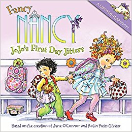 Fancy Nancy JoJo's First Day Jitters