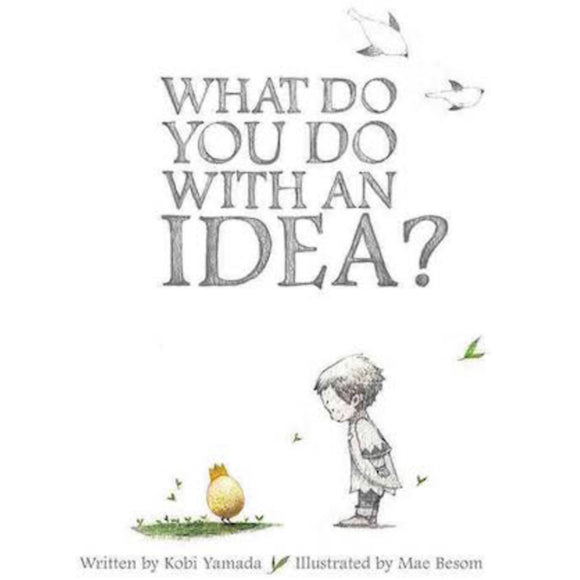 What to do with an Idea?