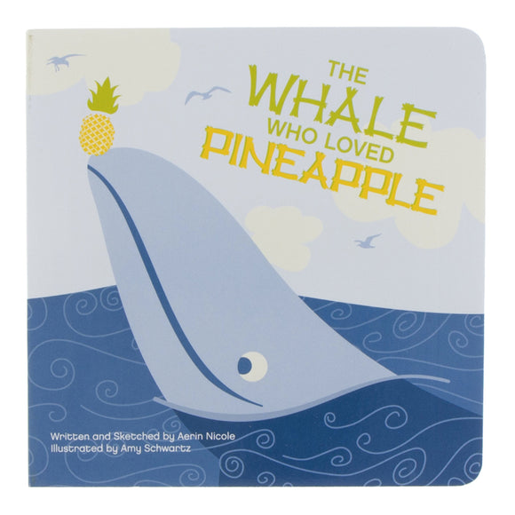 The Whale Who Loved Pineapple