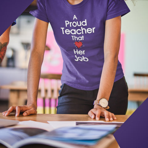 Proud Teacher | Short Sleeve T-Shirt | Multiple Colors