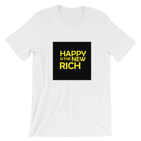 HAPPY is the NEW RICH | Short-Sleeve T-Shirt | White
