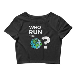 Who Run the World | Crop Tee | Black