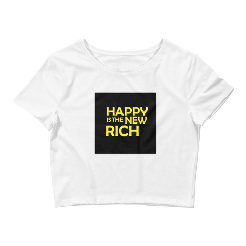 HAPPY is the NEW RICH | Crop Tee | White
