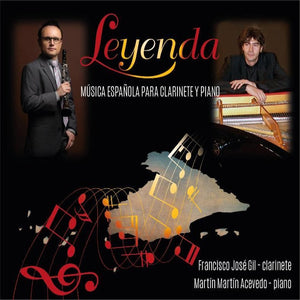 """Leyenda"" Spanish Music for Clarinet and Piano"