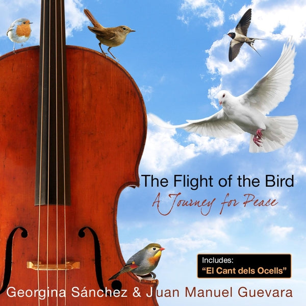El Vuelo del Pájaro: Alternative world music for cello - Santor Ediciones - Georgina Sanchez Torres - Juan Manuel Guevara