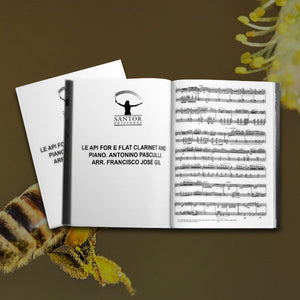 Le Api for E flat clarinet and piano. Antonino Pasculli. Arr. Francisco José Gil - Santor Ediciones