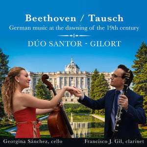 """Beethoven - Tausch"" German Music at the Dawning of the XIX Century - Duo Santor-Gilort"