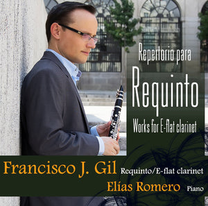 """Repertorio para Requinto"" Music for E-flat clarinet - José Francisco Gil - Santor Ediciones"