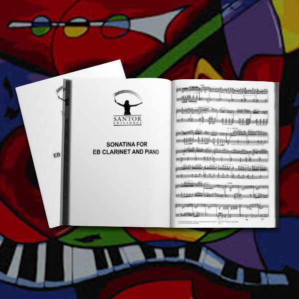 Sonatina for Eb Clarinet and Piano. By Francisco José Gil Ortiz - Santor Ediciones