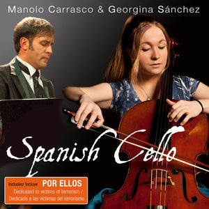 """Spanish Cello"" Spanish music for cello and piano - Dedicated to cellist Georgina Sánchez Torres - Santor Ediciones"