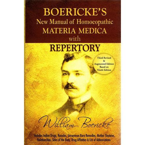 Boericke's New Manual of Homeopathic Materia Medica with Repertory - Garth W. Boericke