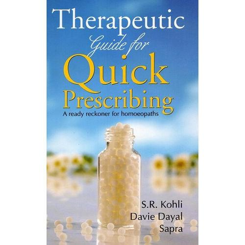 Therapeutic Guide for Quick Prescribing - S.R Kohli Davie Dayal Sapra