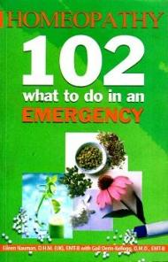 Homeopathy 102 what to do in an EMERGENCY