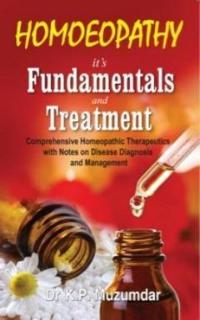 Homeopathy It's Fundamentals And Treatment - Muzumdar, K P