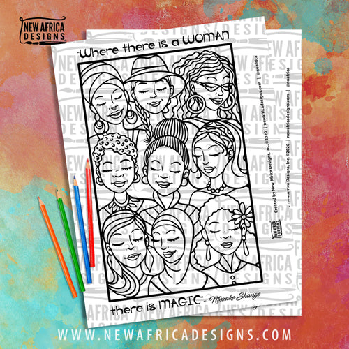 Where there is a WOMAN, there is MAGIC Coloring Page