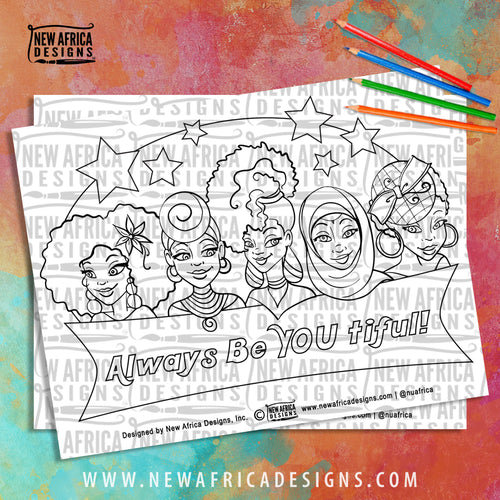 Always Be You tiful! Coloring Page