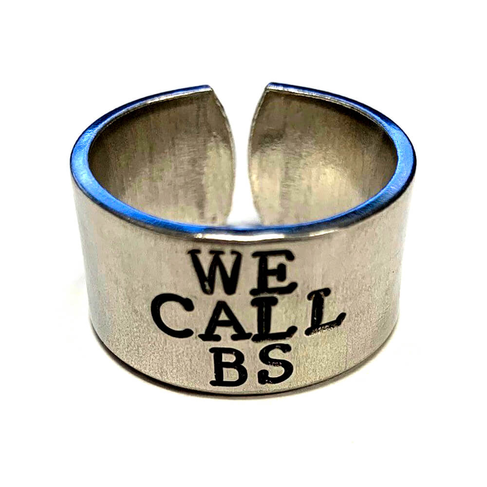 We Call BS Ring