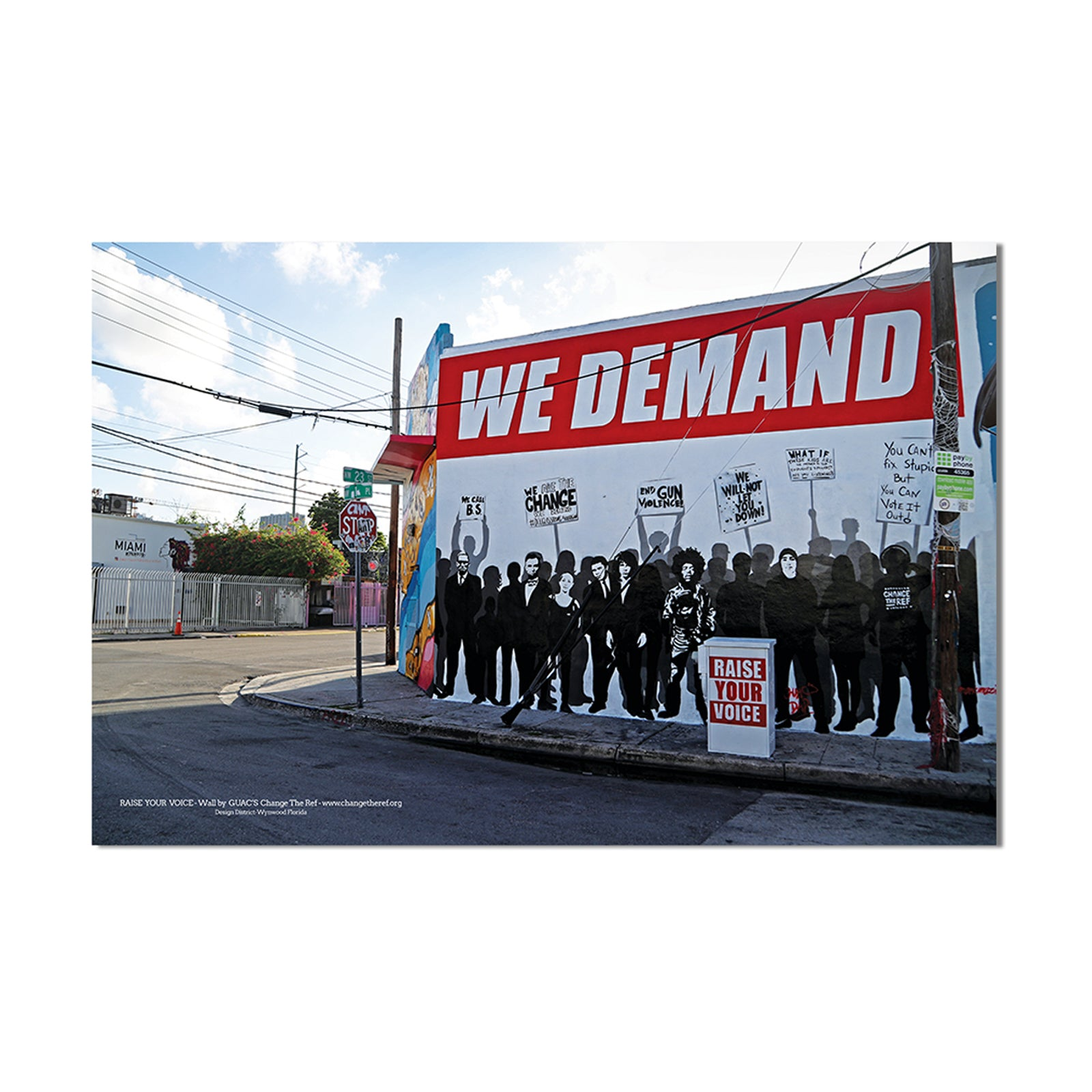 Wynwood We Demand Poster